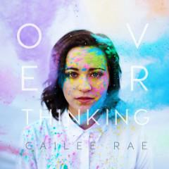 Overthinking (EP) - Cailee Rae