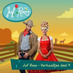 Verhaaltjes (deel 4) - Juf Roos