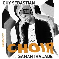 Choir (Alt. Version) - Guy Sebastian, Samantha Jade