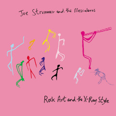 Rock Art and the X-Ray Style - Joe Strummer, The Mescaleros