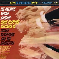 The Greatest Sound Around - Luther Henderson