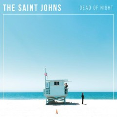 Dead Of Night - The Saint Johns