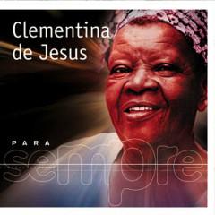 Para Sempre - Clementina De Jesus