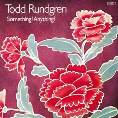 Something / Anything? - Todd Rundgren