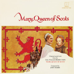 Mary, Queen Of Scots (Original Motion Picture Soundtrack) - John Barry
