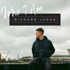 Who I Am - Richard Judge