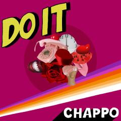 DO IT - CHAPPO