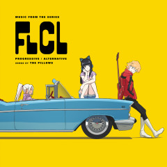 FLCL Progressive / Alternative (Music from the Series) - The Pillows
