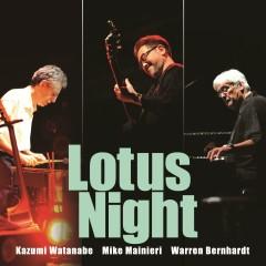 Lotus Night - Kazumi Watanabe, Mike Mainieri, Warren Bernhardt