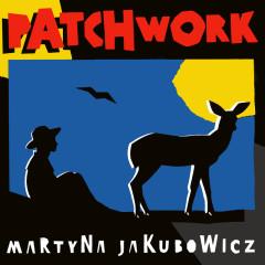Patchwork - Martyna Jakubowicz