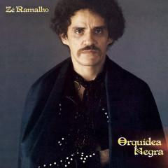 Orquídea Negra (Versão com Faixas Bônus) - Zé Ramalho