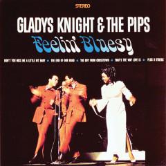 Feelin' Bluesy - Gladys Knight & The Pips