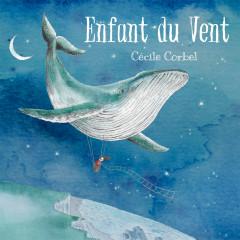Enfant du vent - Cécile Corbel
