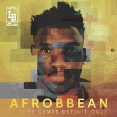 Afrobbean (The Genre Definition) EP - Lotto Boyzz