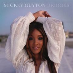 Bridges - Mickey Guyton