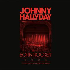 Born Rocker Tour (Live au Theấtre de Paris)