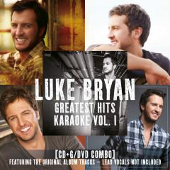 Greatest Hits Karaoke (Vol. 1) - Luke Bryan