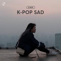 K-POP SAD!