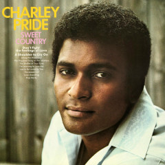 Sweet Country - Charley Pride