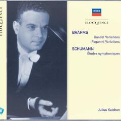Brahms: Handel Variations; Paganini Variations / Schumann: Etudes Symphoniques - Julius Katchen