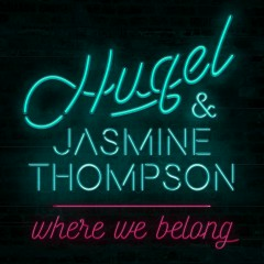 Where We Belong - HUGEL, Jasmine Thompson