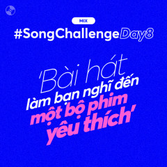 #SongChallengeDay8 - Various Artists