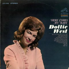 Here Comes My Baby - Dottie West