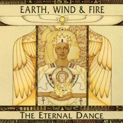 The Eternal Dance - Earth,  Wind & Fire
