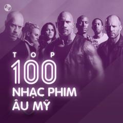 Top 100 Nhạc Phim Âu Mỹ Hay Nhất