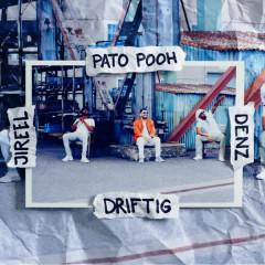 Driftig - Denz, Jireel, Pato Pooh, Pablo Paz