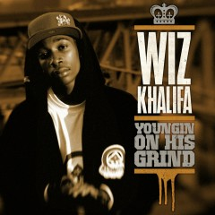 Youngin on His Grind - Wiz Khalifa