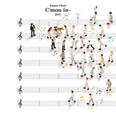 C'mon in~ - Eason Chan