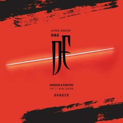 Danger (EP) - D&E (Super Junior)
