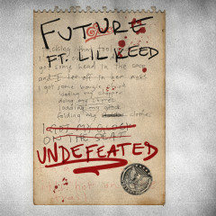 Undefeated - Future, Lil Keed