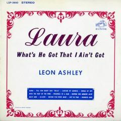 Laura (What's He Got That I Ain't Got)