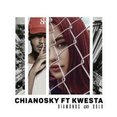 Diamonds and Gold - ChianoSky,Kwesta