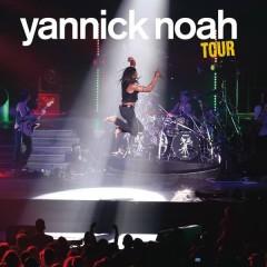 Yannick Noah Tour - Yannick Noah