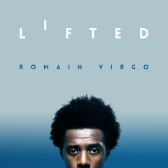 Lifted - Romain Virgo