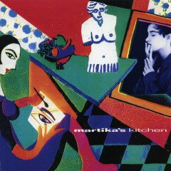 Martika's Kitchen (Expanded Edition) - Martika