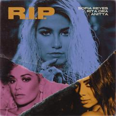R.I.P. (feat. Rita Ora & Anitta) - Sofia Reyes, Rita Ora, Anitta