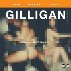 Gilligan (feat. Juicy J & A$AP Rocky) - Shelley FKA DRAM, A$AP Rocky, Juicy J
