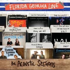 The Acoustic Sessions - Florida Georgia Line