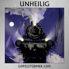Gipfelstürmer (Live) - Unheilig