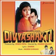Divya Shakti (Original Motion Picture Soundtrack) - Nadeem Shravan