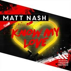 Know My Love - Matt Nash