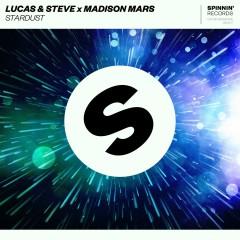Stardust - Lucas & Steve, Madison Mars