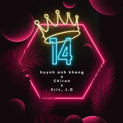 Một Bốn (K14) (Single) - Huỳnh Anh Khang, Chiron, Eric, J D O M