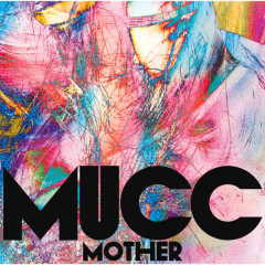 Mother - MUCC