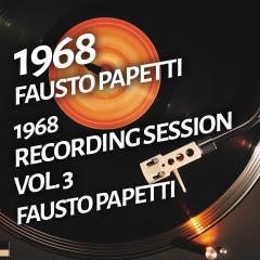 Fausto Papetti - 1968 Recording Session, Vol. 3 - Fausto Papetti