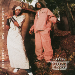 Ms. Jackson / Sole Sunday - Outkast